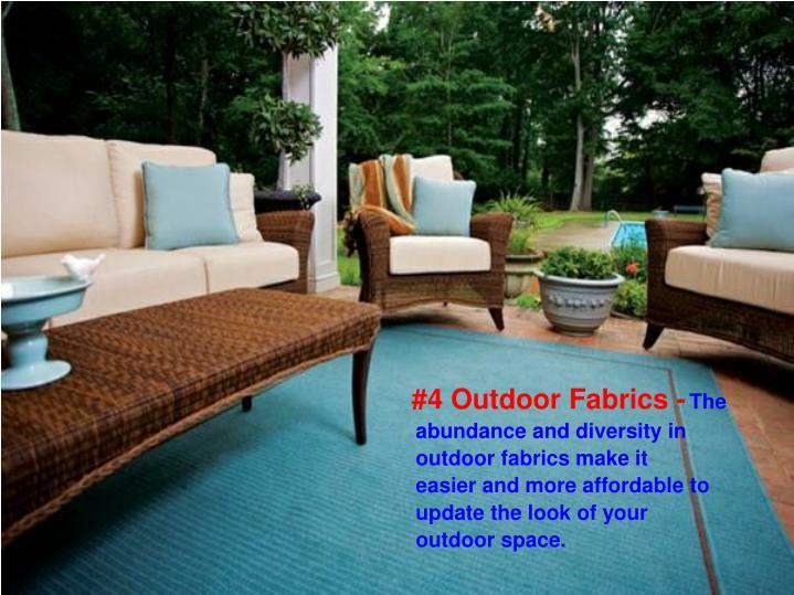 #4 Outdoor Fabrics -