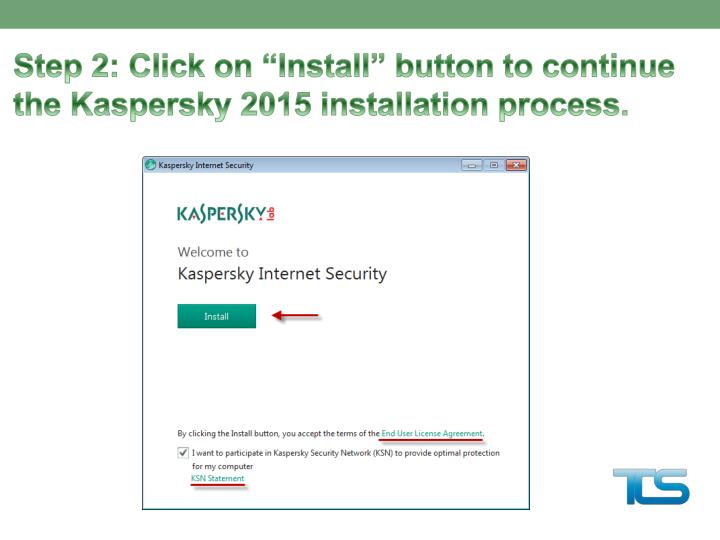 """Step 2: Click on """"Install"""" button to continue the Kaspersky"""