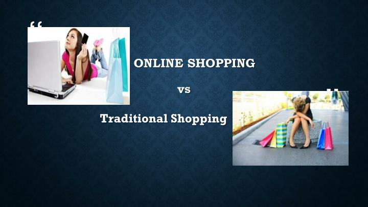 essay on online shopping vs traditional shopping