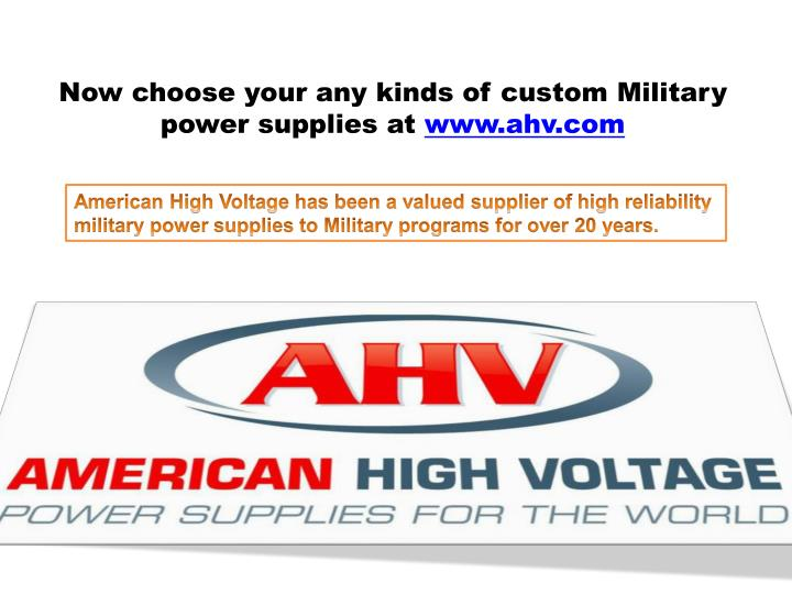 Now choose your any kinds of custom Military power supplies at