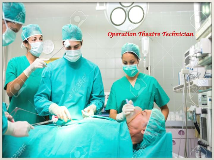 Operation Theatre Technician