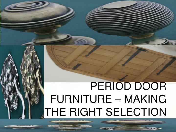 period door furniture making the right selection n.
