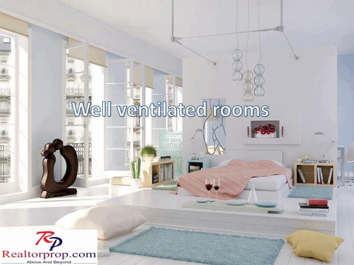 Well ventilated rooms