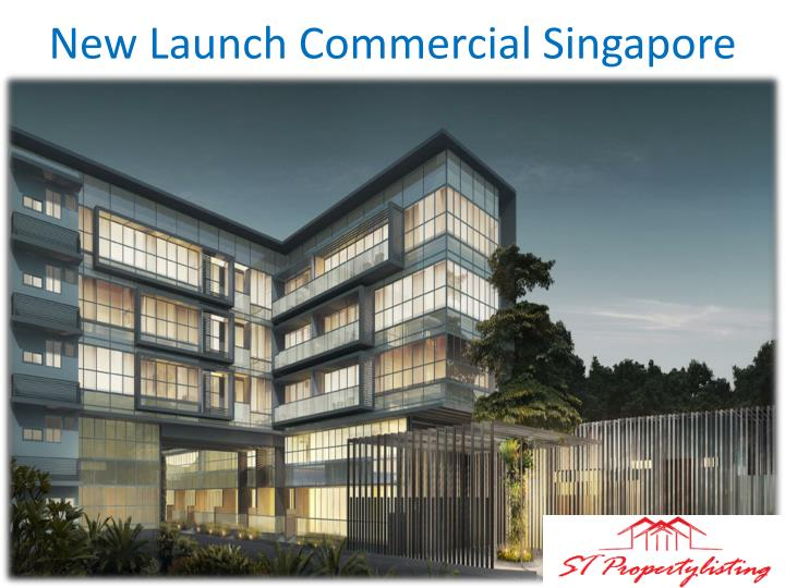 New Launch Commercial Singapore