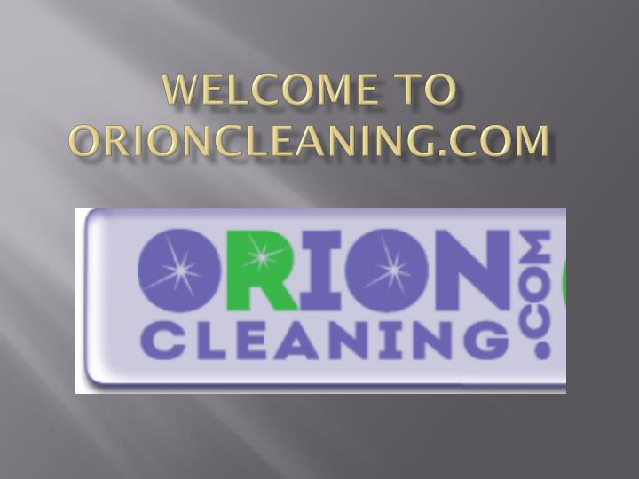 welcome to orioncleaning com n.