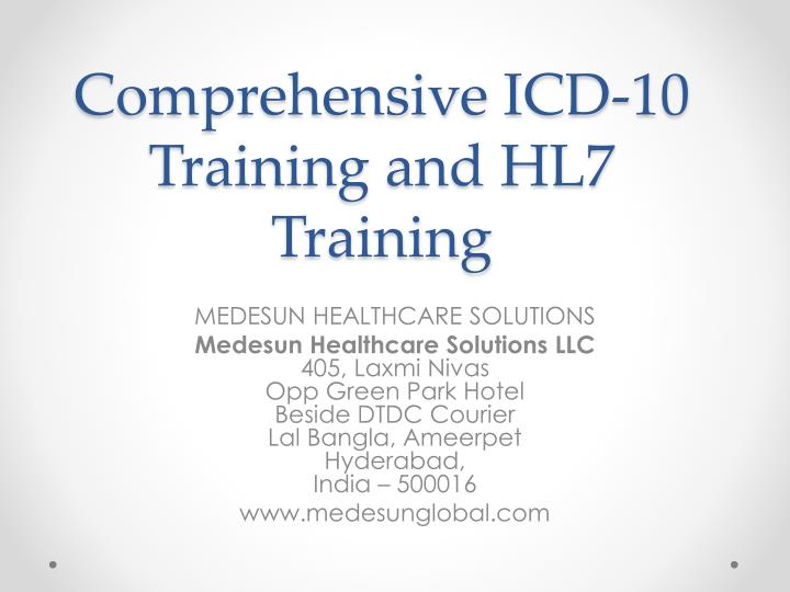 Comprehensive icd 10 training and hl7 training