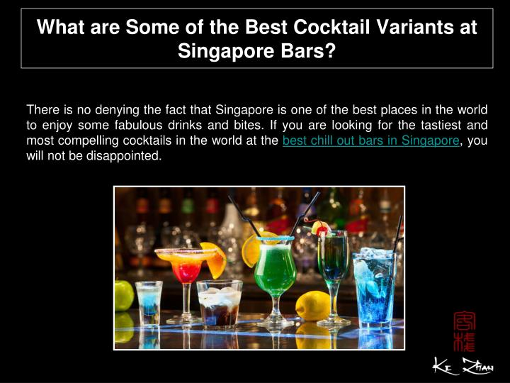 what are some of the best cocktail variants at singapore bars