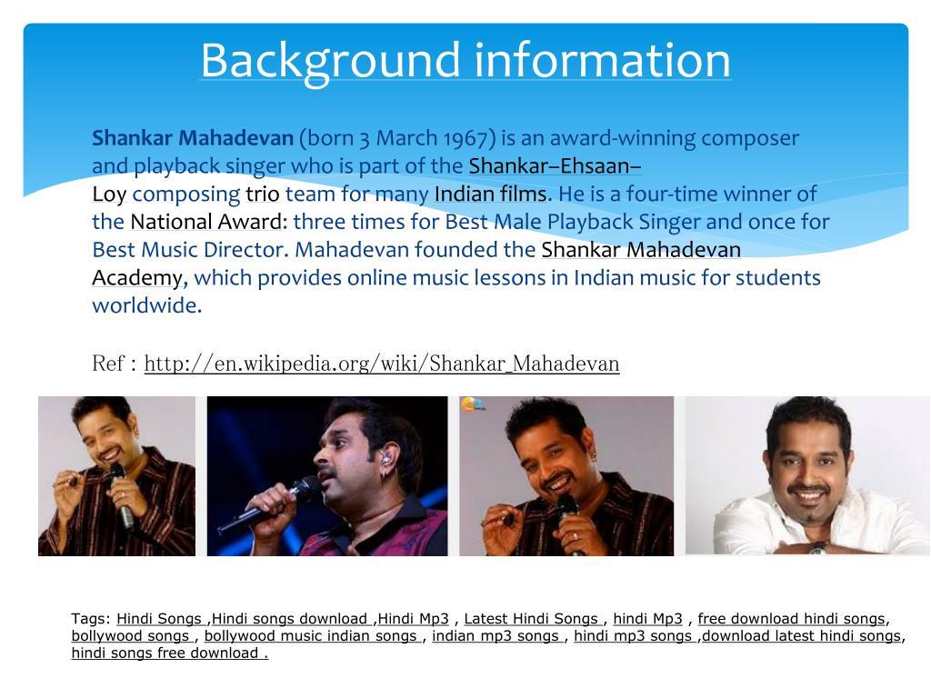 PPT - Shankar Mahadavan Hit Songs PowerPoint Presentation - ID:7158986