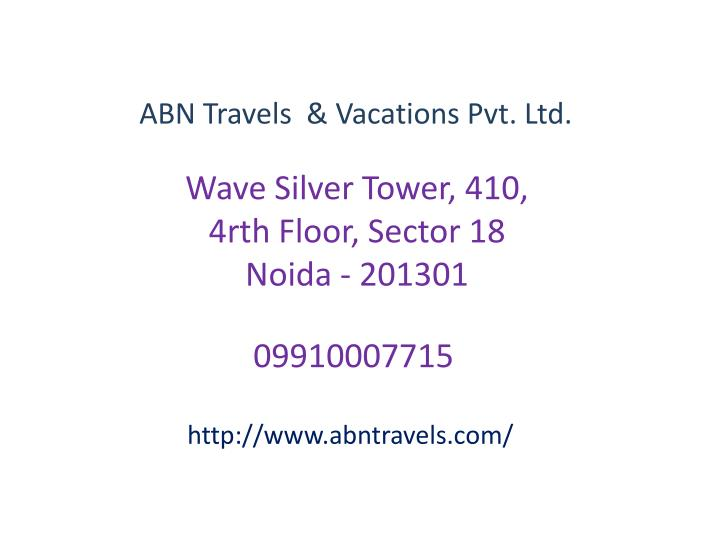 ABN Travels  & Vacations Pvt. Ltd.