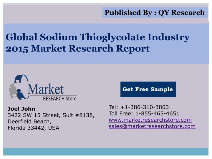 global sodium thioglycolate industry 2015 market research report n.
