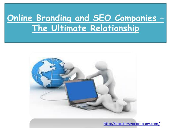 online branding and seo companies the ultimate relationship n.