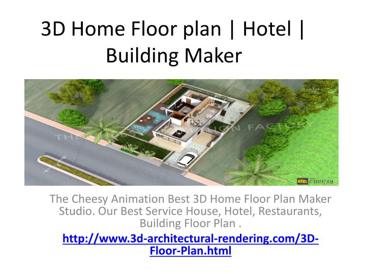 PPT - 3D Home Floor plan | Hotel | Building Maker PowerPoint ... Top House Floor Plans Html on duplex house plans, house layout, house design, big luxury house plans, bungalow house plans, country house plans, mediterranean house plans, craftsman house plans, traditional house plans, colonial house plans, small house plans, house schematics, house blueprints, house site plan, house exterior, 2 story house plans, residential house plans, simple house plans, luxury home plans, modern house plans,