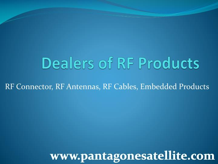 dealers of rf products n.