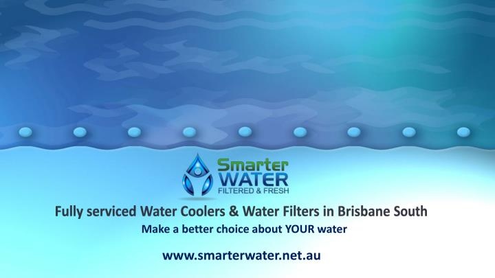 fully serviced water coolers water filters in brisbane south n.