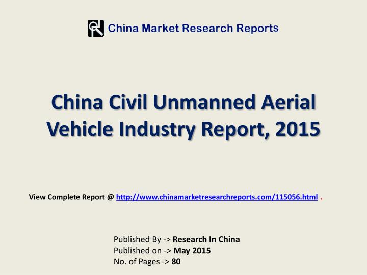 china civil unmanned aerial vehicle industry