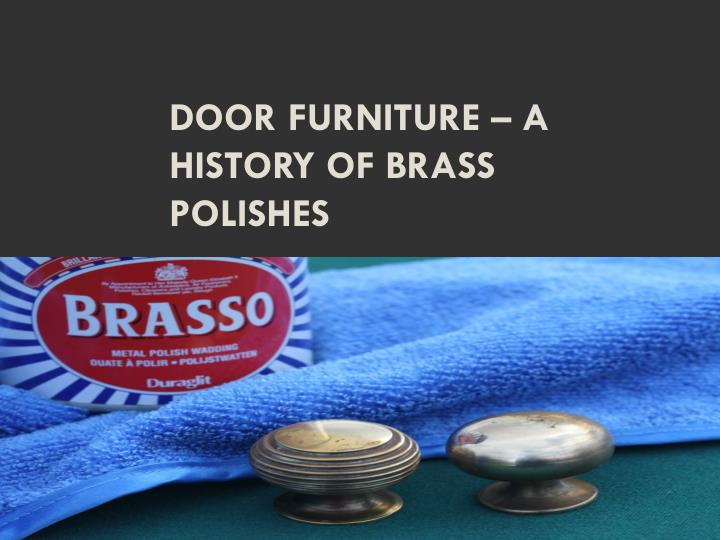 door furniture a history of brass polishes n.