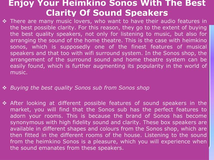 Enjoy your heimkino sonos with the best clarity of sound speakers