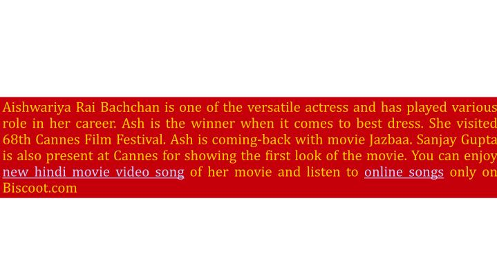 Aishwariya Rai Bachchan is one of the versatile actress and has played various role in her career. A...