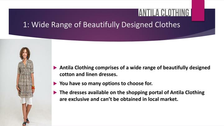 1 wide range of beautifully designed clothes