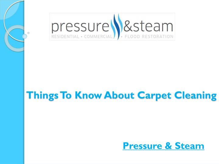 things to know about carpet cleaning n.