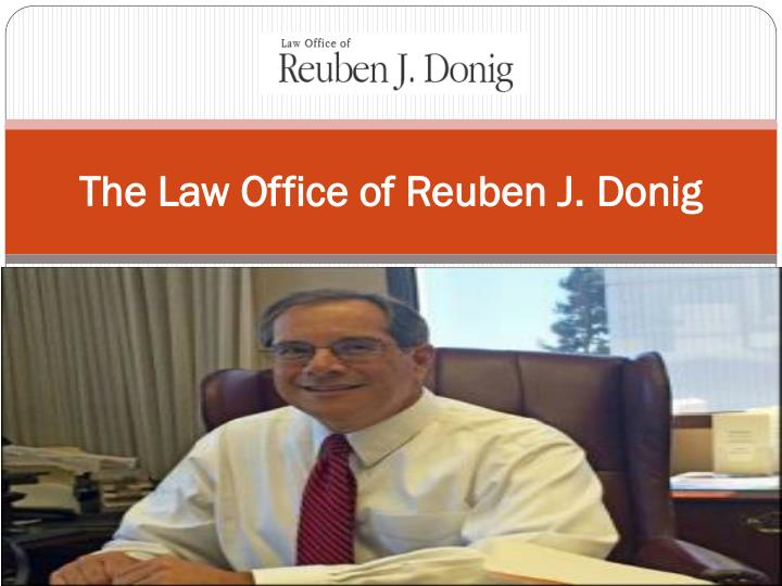 The law office of reuben j donig