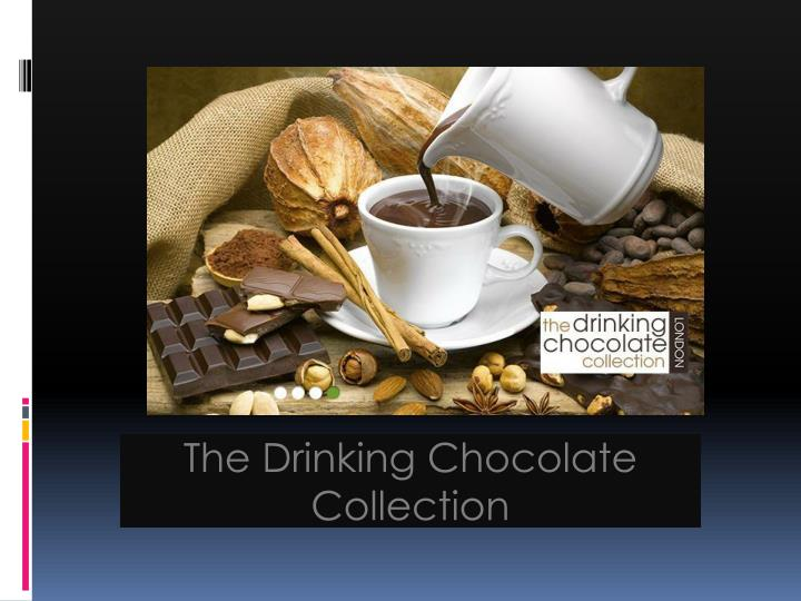 The Drinking Chocolate Collection