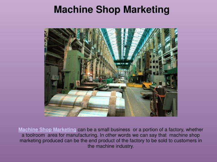 Machine Shop Marketing
