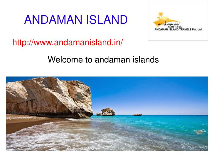 welcome to andaman islands n.