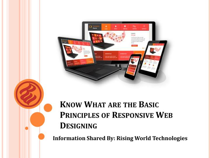 Know what are the basic principles of responsive web designing