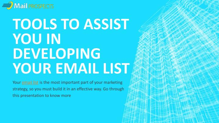 tools to assist you in developing your email list n.