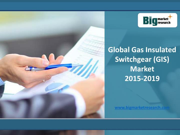 Global Gas Insulated Switchgear (GIS) Market