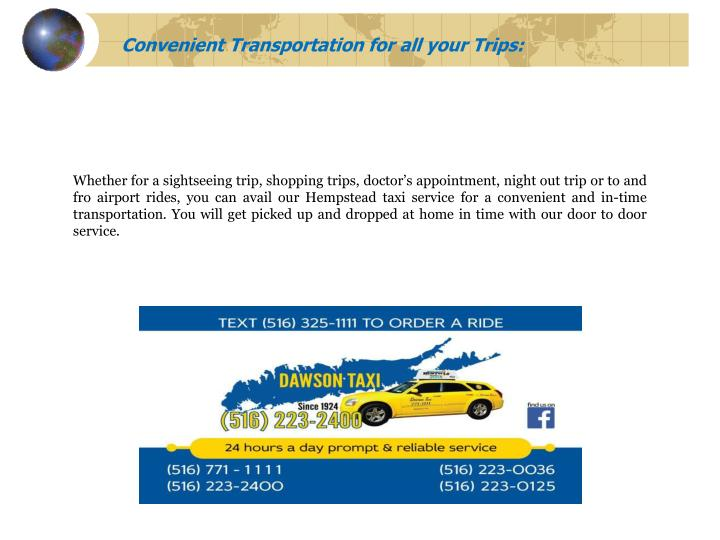 Convenient Transportation for all your Trips:
