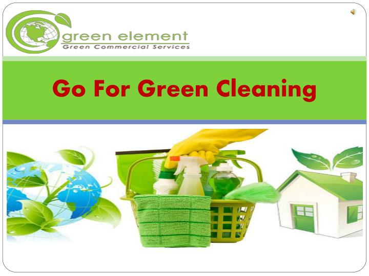 go for green cleaning n.