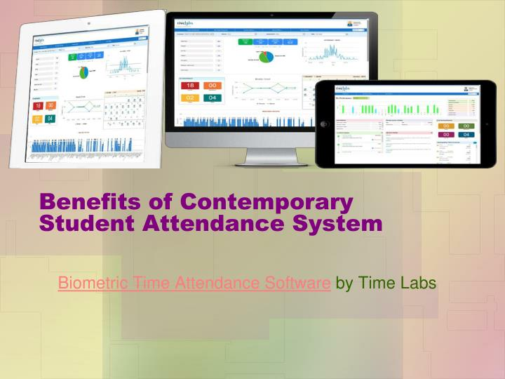 benefits of contemporary student attendance system n.