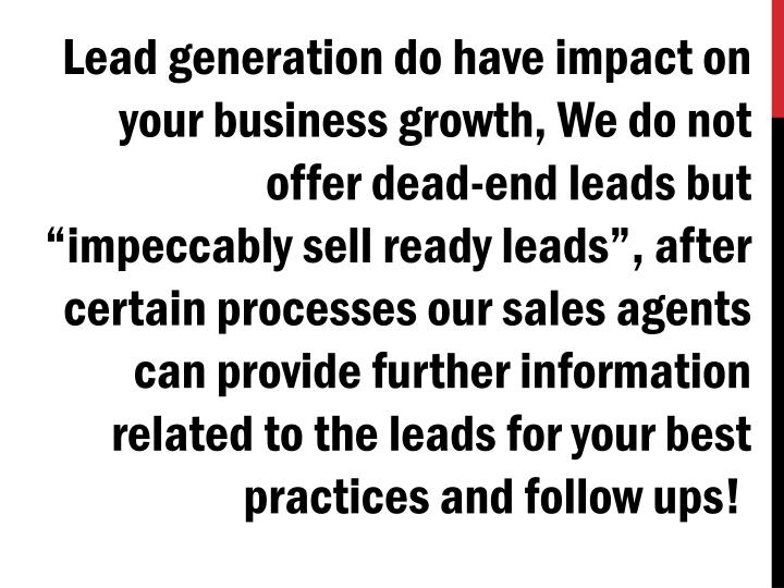 Lead generation do have impact on your business growth,