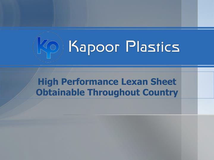 high performance lexan sheet obtainable throughout country n.