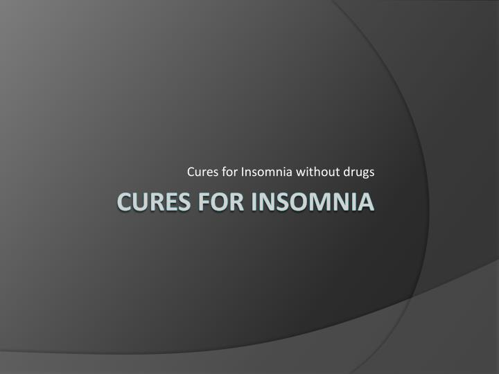 cures for insomnia without drugs n.