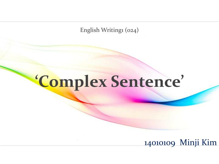 english writing1 024 complex sentence n.