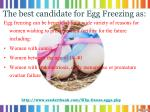 the best candidate for egg freezing as