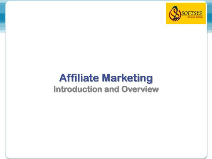 affiliate marketing introduction and overview
