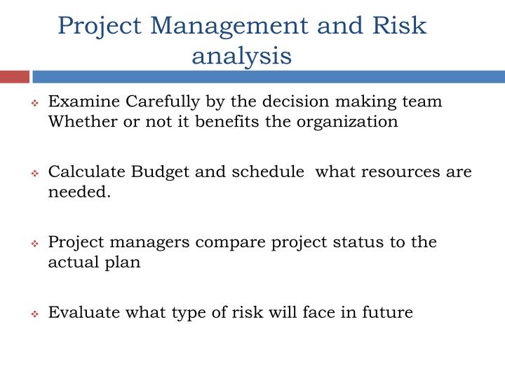 Project Management and Risk analysis