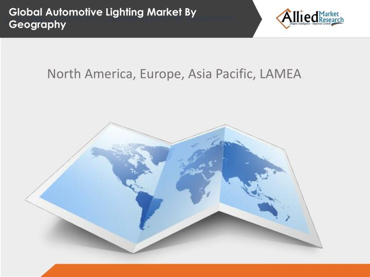 GLOBAL AUTOMOTIVE LIGHTING MARKET BY GEOGRAPHY