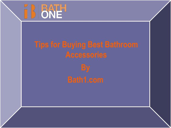 tips for buying best bathroom accessories n.