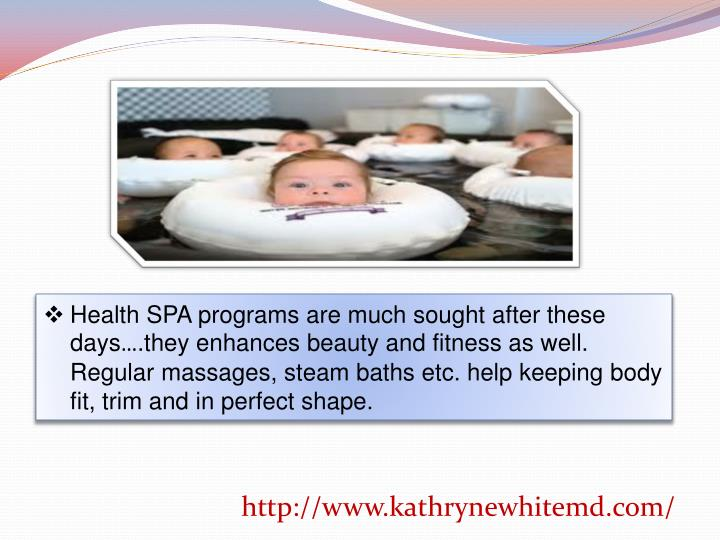 Health SPA programs are much sought after these days