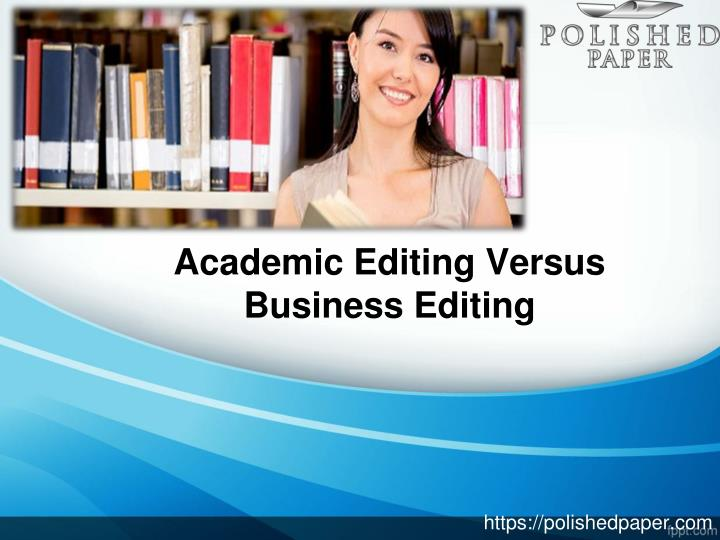 editing academic essays Editing the essay, part one anticipating those responses is the job of an editor—the job you take on as you edit your overview of the academic essay essay.