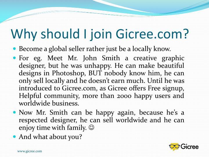 Why should I join Gicree.com?