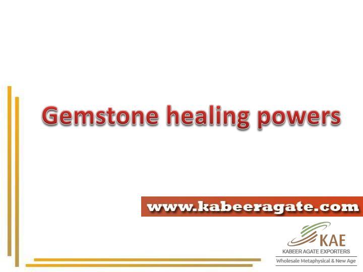 Gemstone healing powers
