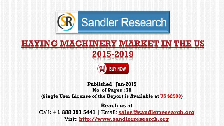 Haying machinery market in the us 2015 2019