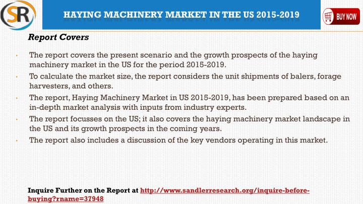Haying machinery market in the us 2015 20192