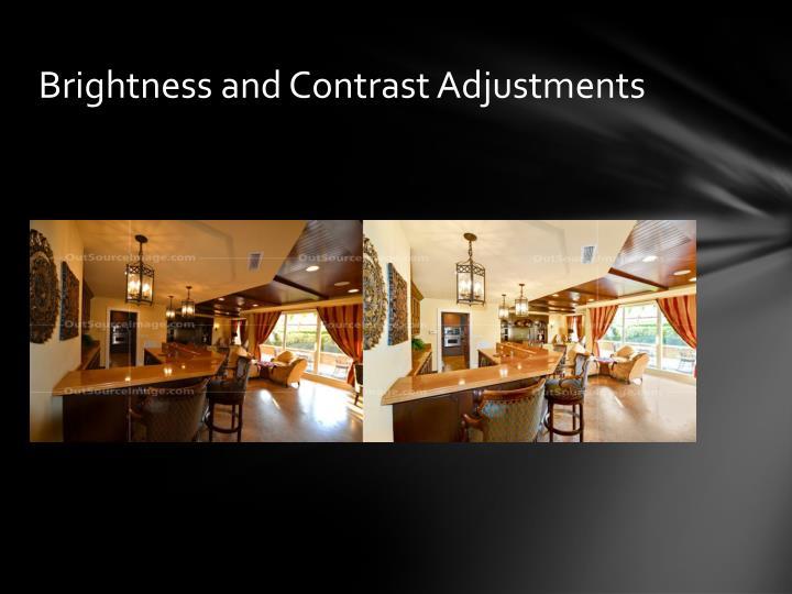 Brightness and Contrast Adjustments